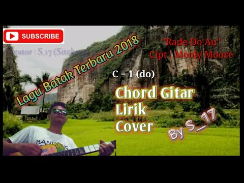 Chord/ Kunci Gitar /Lirik Rade Do Au - Mooly moore Cover by Jogi Sitohang