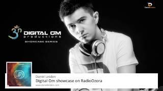 Daniel Lesden - Digital Om Showcase Series @ RadioOzora