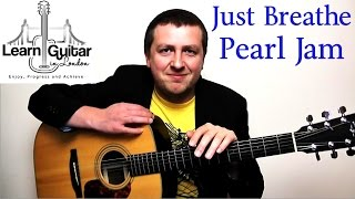 Just Breathe - Fingerstyle Guitar Lesson - Pearl Jam