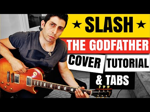 SLASH – THE GODFATHER – Guitar Cover – Guitar Tutorial – Backing Track (Standard tuning) – Free Tabs