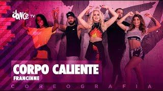 Corpo Caliente - Francinne   FitDance TV (Coreografia) Dance Video