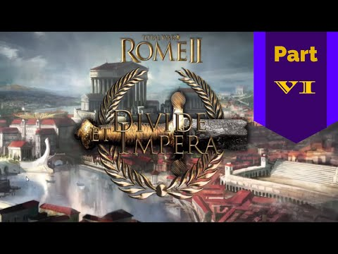 Let's Play Rome II, Divide et Impera (6) The Punic Wars Begin