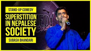 Superstition in Nepalese Society | Stand-up Comedy ft. Subash Bhandari