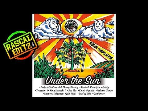 Under The Sun Riddim (Rascal Editz Mix)
