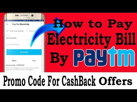 How To Pay Electricity Bill By Paytm - Promo Code And CashBack Offers