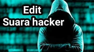 Cara merubah suara jadi suara hacker
