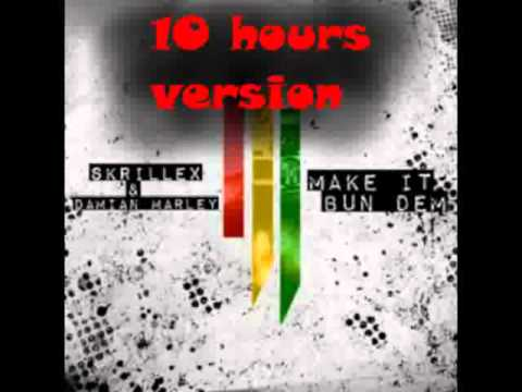 Skrillex & Damian Marley-Make It Bun Dem (Far Cry 3 soundtrack) - 10 hours version