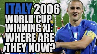 Video ITALY 2006 World Cup Winning XI: Where Are They Now? download MP3, 3GP, MP4, WEBM, AVI, FLV Desember 2017