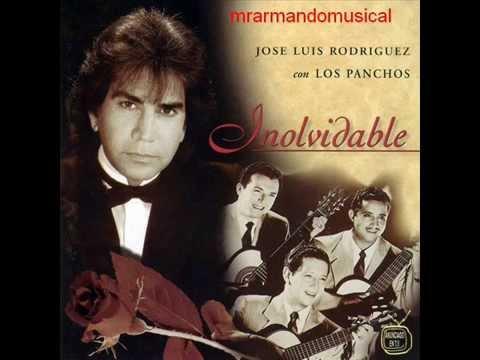 JOSÉ LUÍS RODRÍGUEZ.- INOLVIDABLE.- Con El Trio Los Panchos.-