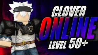 "Level 50 Area! | Clover Online [Pre Alpha Release] | ""Black Clover in Roblox"" 