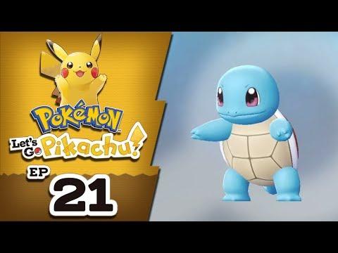 "LIVE #21 - POKÉMON LET'S GO PIKACHU! - ""SQUIRTLE PERFEITO"""
