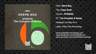 Steve Bug: Crazy Bush