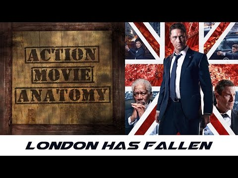 London Has Fallen (2016) Review | Action Movie Anatomy