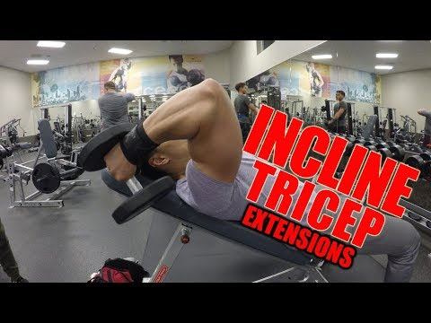 Incline Tricep Extension!!