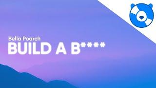Bella Poarch - Build A B (Clean - Lyrics)