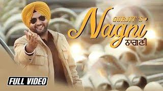 Nagni    Gurjit    Full HD Video    Latest Punjabi Song 2017    Angel Records
