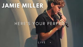 Jamie Miller - Here's Your Perfect Session Live Perform [Lyrics] {HD}