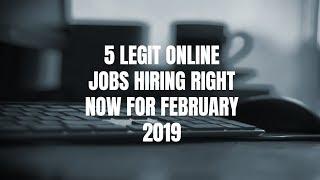 5 Legit Online Jobs Hiring RIGHT NOW for February 2019