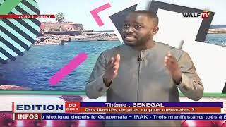 """SENEGAL"""" les libertés de plus en plus menacées"""" Edition du Soir du 20-01-2020 en fr"""