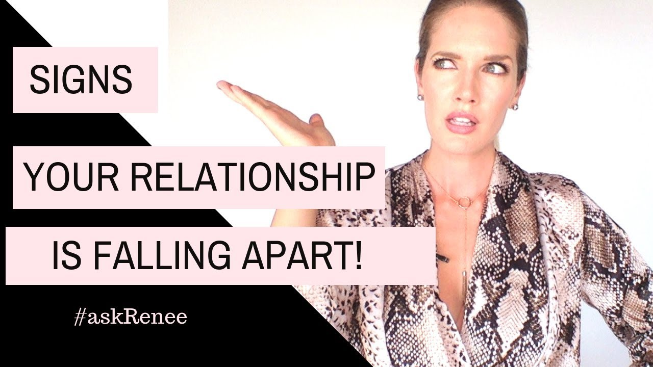 10 Signs Your Relationship Is Falling Apart Signs Your