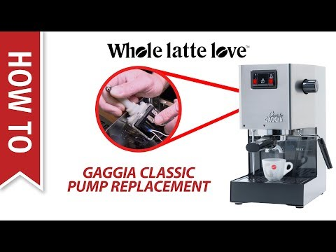 How To Replace The Pump On A Gaggia Classic Espresso Machine