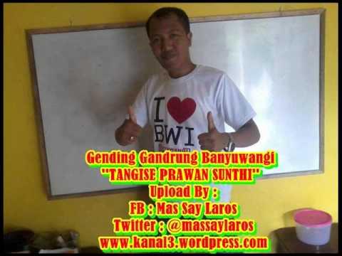 Gandrung Banyuwangi '' TANGISE PRAWAN SUNTI ''