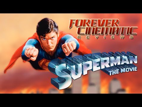 Superman: The Movie 1978  Forever Cinematic Movie