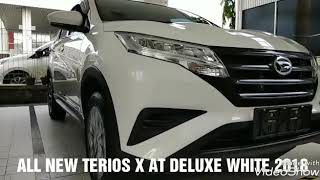 TERIOS X DELUXE 2018 AUTOMATIC 215JTAN |DAIHATSU ALL NEW TERIOS X AT DELUXE WARNA PUTIH - INDONESIA
