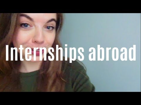 Internships abroad guide! how to find one and how to fit in | exchange student struggle