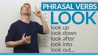 LOOK at these PHRASAL VERBS with