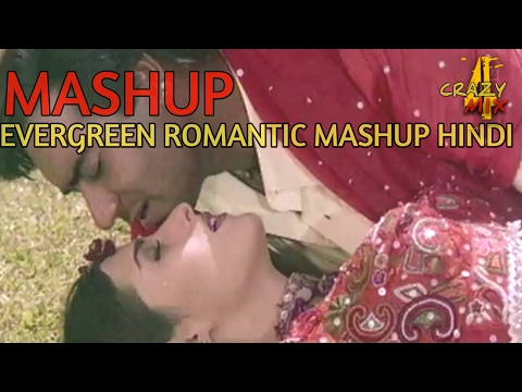 EVERGREEN ROMANTIC MASHUP /OLD HINDI SONGS MIX / 2K17 HD