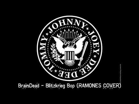 "BrainDead - ""Blitzkrieg Bop"" (Ramones Cover)"