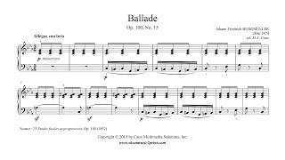 Burgmüller : Ballade, Op. 100, No. 15