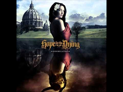 Hope for the Dying - The Awakening (Dissimulation) (lyrics)