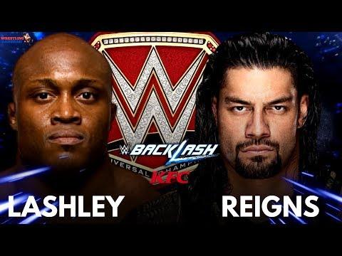 ROMAN REIGNS vs BOBBY LASHLEY for Universal Championship after WRESTLEMANIA 34??!! thumbnail