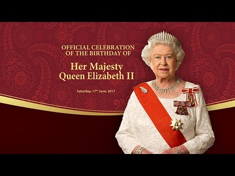 Official Celebration of the Birthday of Her Majesty Queen Elizabeth II