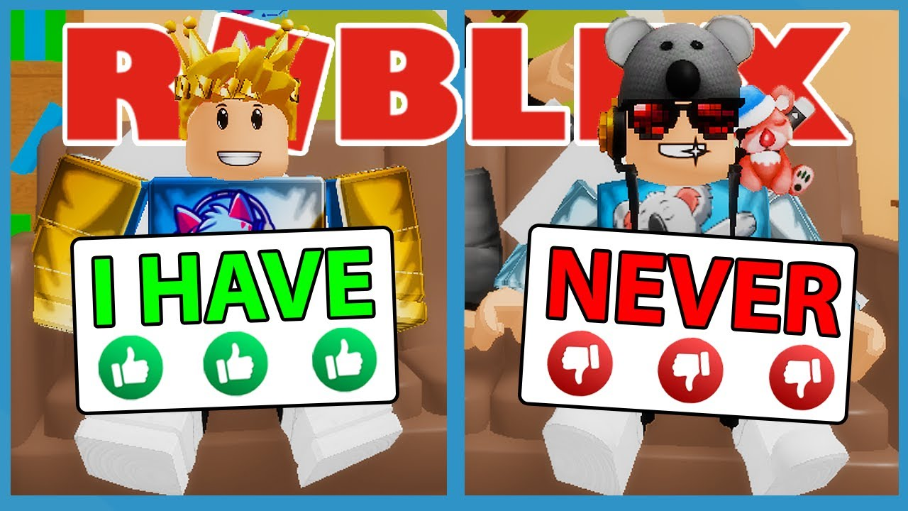 NEVER HAVE I EVER IN ROBLOX