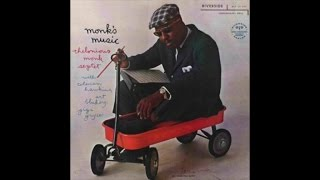 Thelonious Monk - Monk'S Music (1957) - [Amazing Piano Jazz Songs]  Classic  Mood Experience