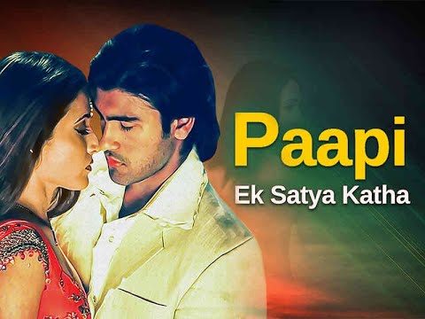 Download Paapi Ek Satya Katha (2013) | Bollywood romantic Film | Arya Babbar | Prosanjit | Latest Hindi Movie