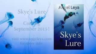 Skye's Lure Book Trailer