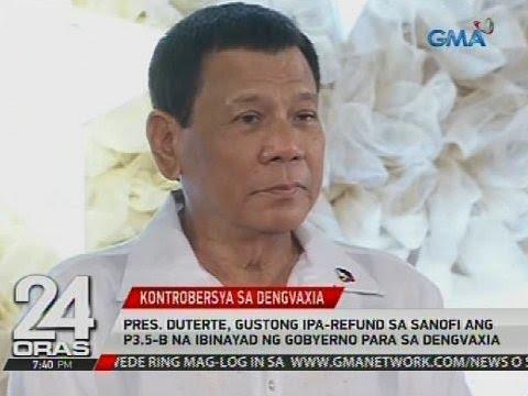 Pres. Duterte, gustong ipa-refund sa Sanofi ang P3.5-B na ibinayad ng gobyerno para sa Dengvaxia