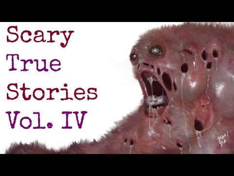 5 Scary TRUE Stories to Keep You up at Night (Vol. 4)