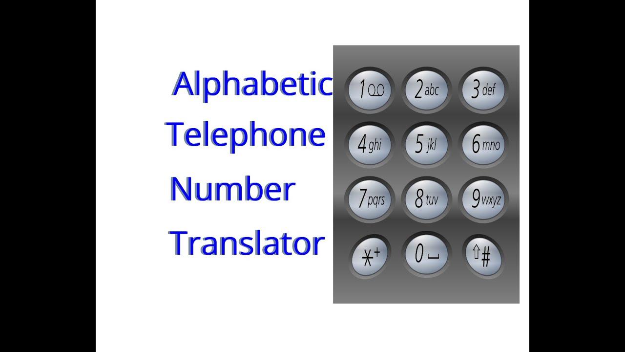 Python Example 8 : Python-Problem: Alphabetic Telephone Number Translator