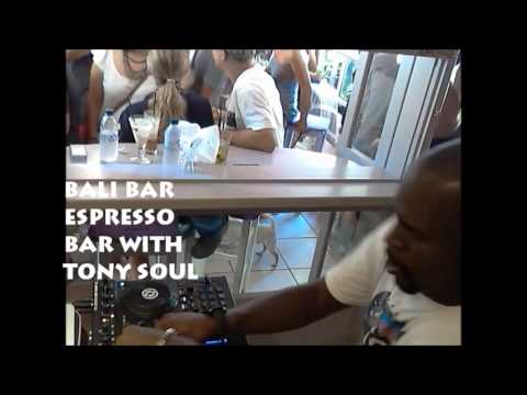 MASTER DJ TONY SOUL - BALI BAR ESPRESSO BAR - KORINTHOS, HELLAS / GREECE - DEEP HOUSE