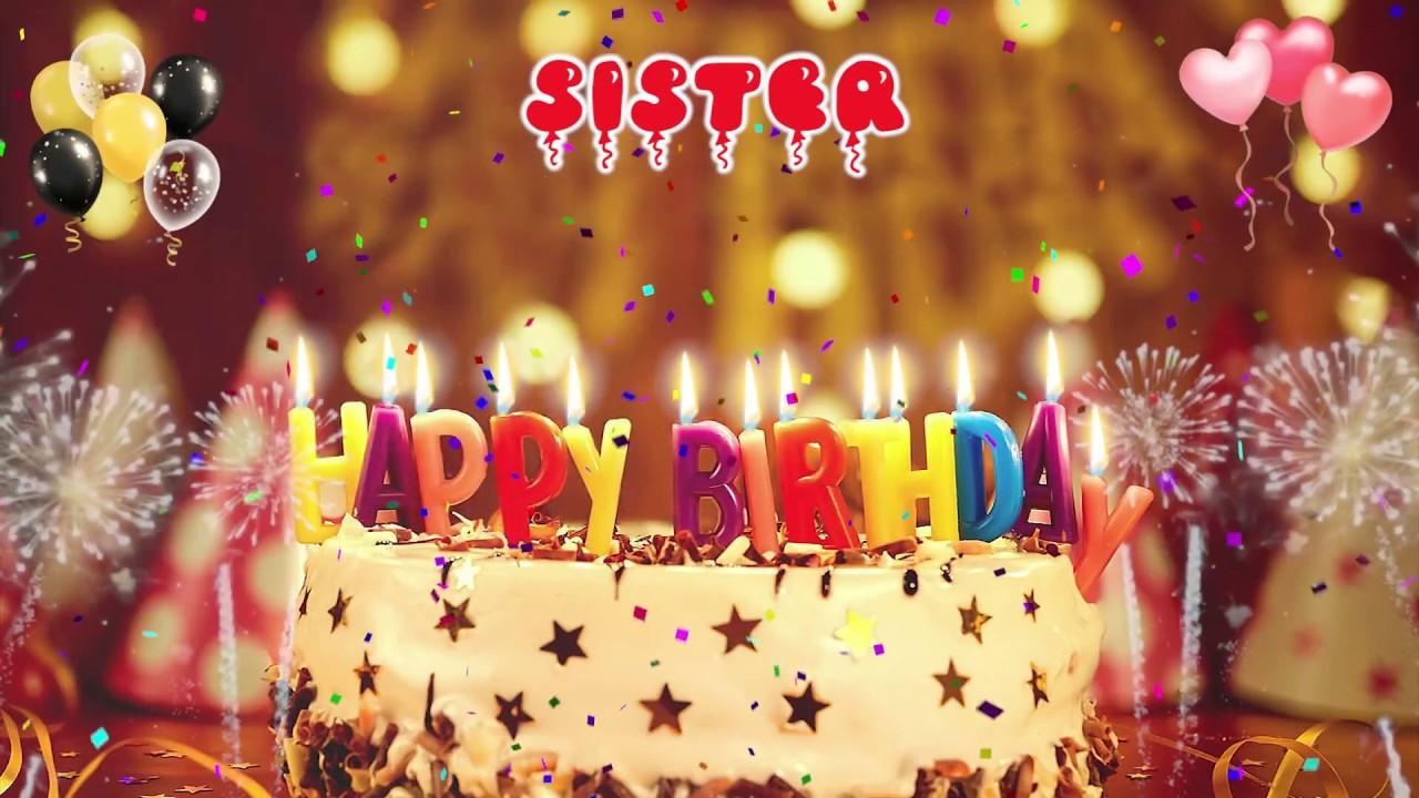 Sister Birthday Song Happy Birthday Sister Youtube