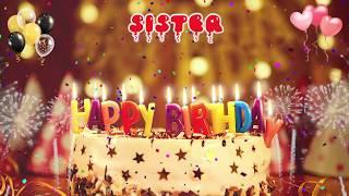 SISTER birthday song - Happy Birthday Sister