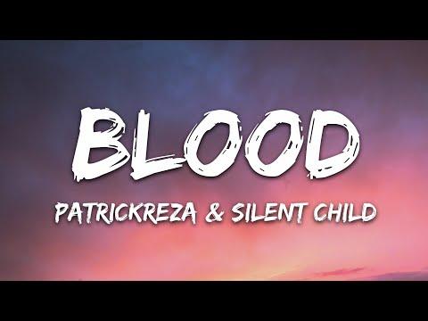 Patrickreza Silent Child - Blood