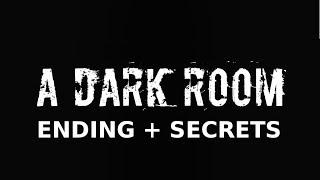 A Dark Room Ending + Secrets