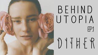 GEISTE - Behind UTOPIA (Ep.1 DITHER)