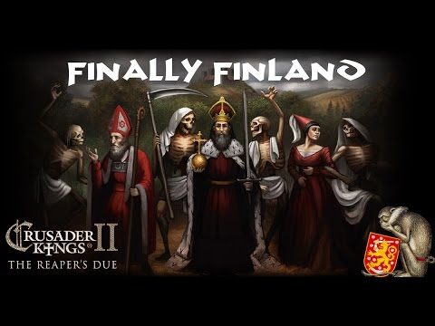 Rag Plays Crusader Kings II The Reaper's Due - Finally Finland 7